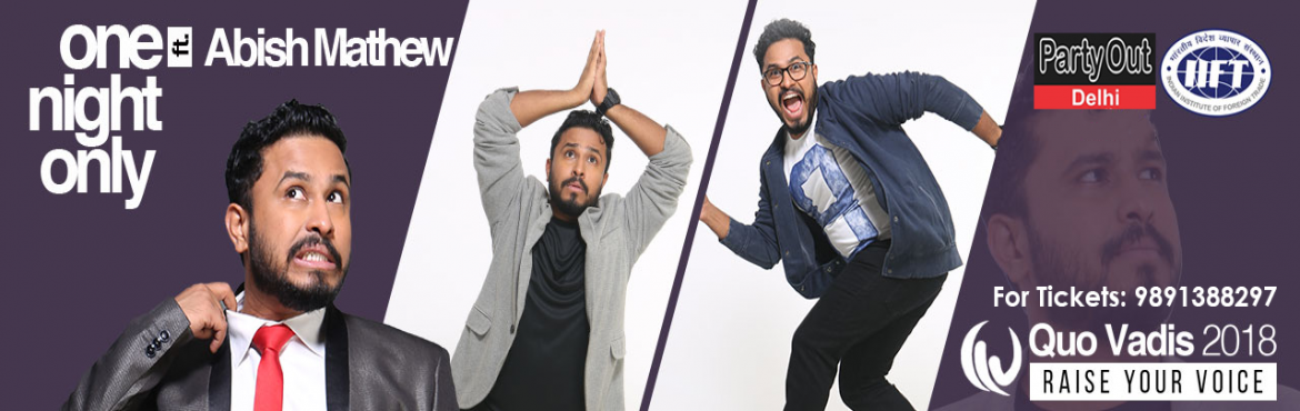 Book Online Tickets for Comedy Night with Abish Mathew at IIFT, , New Delhi. Cultural Committee of IIFT Delhi proudly presents to you the star for the Comedy Night of Quo Vadis 2018- Mr. Abish Mathew !!   Star of All India Bakchod and Son of Abish, one of the most experienced and unique comedians of the country will be j