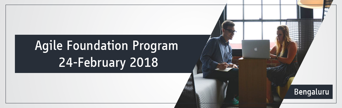 Book Online Tickets for Agile Foundation Program - February 2018, Bengaluru.  This program has been conceptualized as a short program to get into foundations of Agile Methodologies and apply them on small and medium projects. Participants and PMI-ACP certification exam aspirants will also get 7 PDUs.