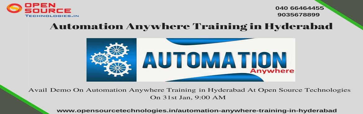 "Book Online Tickets for Enroll Now For Career Oriented Automatio, Hyderabad. Enroll Now For Career Oriented Automation Anywhere Demo At The Open Source Technologies To Be Held On 31st Jan 9 AM. Boost Your Career Opportunities By Enrolling Into The Open Source Technologies ""Free Automation Anywhere Demo On This Wednesday"