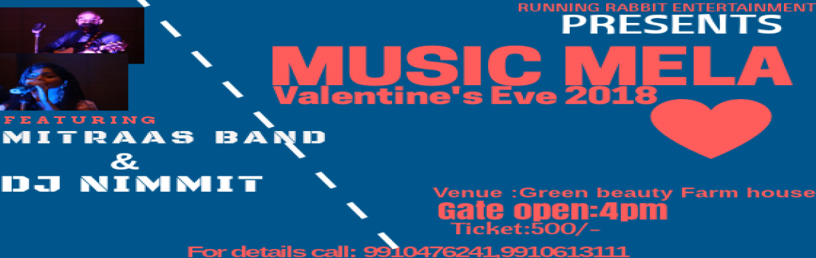 Book Online Tickets for Music Mela Valentines Eve2018, Delhi.  Its a music event all about fun and enjoyment. Lets get ready to make your Valentine\'s eve special.
