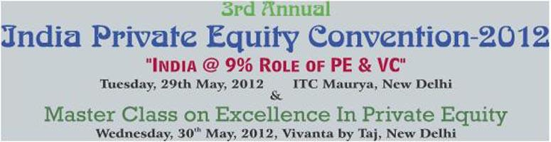 3rd ANNUAL PRIVATE EQUITY CONVENTION 2012