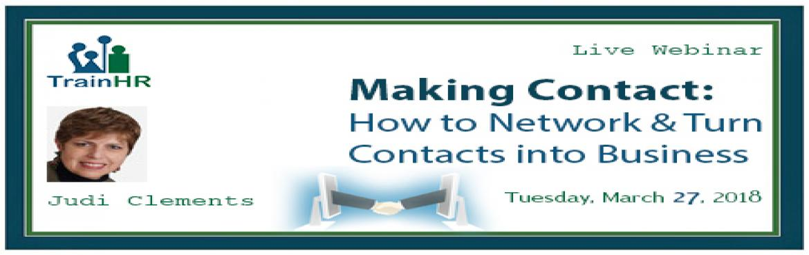 How to Network and Turn Contacts into Business