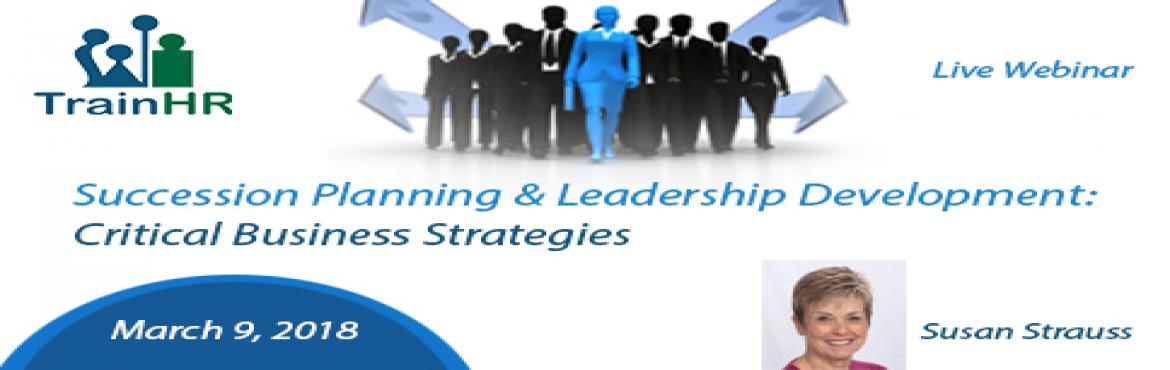 Book Online Tickets for Succession Planning and Leadership Devel, Fremont.  This Course is approved by HRCI and SHRM Recertification Provider.    Overview:   Every organization, regardless of its size, needs succession planning. Harvard Business Review stated that the CEO succession process is broken in the U. S
