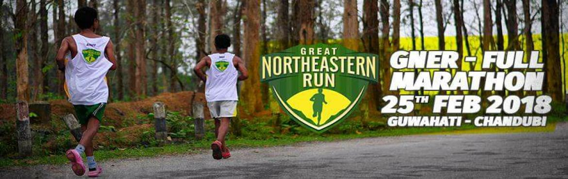 Book Online Tickets for GREAT NORTHEASTERN RUN FULL MARATHON 201, Guwahati. Great North Eastern Run - Full Marathon 2018  Date : 25th February 2018Place : Guwahati Categories :   FullMarathon - 42.195 Kms HalfMarathon - 21.97 Kms   Start Points : FullMarathon : Deepor BeelHalfMarathon : Joy