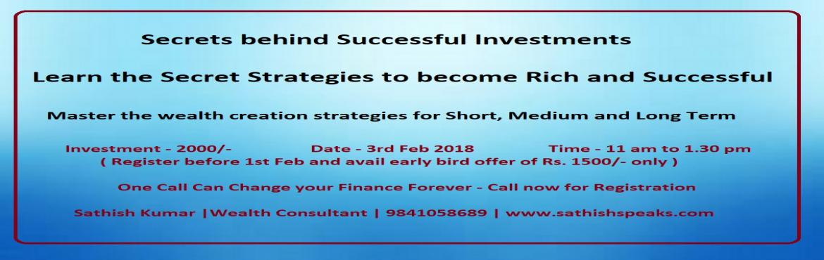 Book Online Tickets for Secrets Behind Successful Investments, Chennai. \