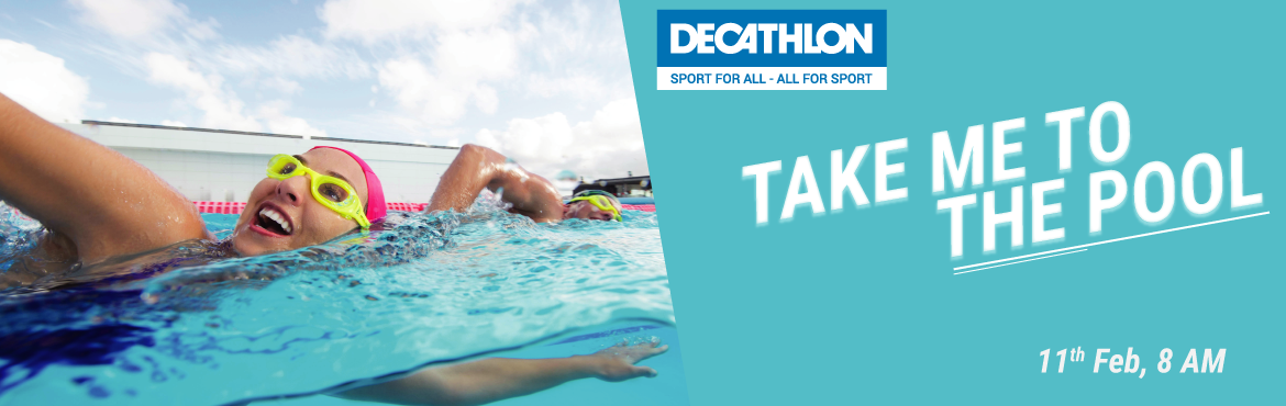 Take Me To The POOL - Decathlon Kukatpally Swimming Event