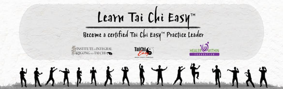 Book Online Tickets for International Tai Chi Easy Practice Lead, New Delhi. Compelling fun-filled and accessible evidence based, self-care practices. Tai Chi Easy™ blends a simple medical Qigong technique with carefully chosen Tai Chi exercises - can be done: In bed,  While Seated, In a Stationary Standing Positio