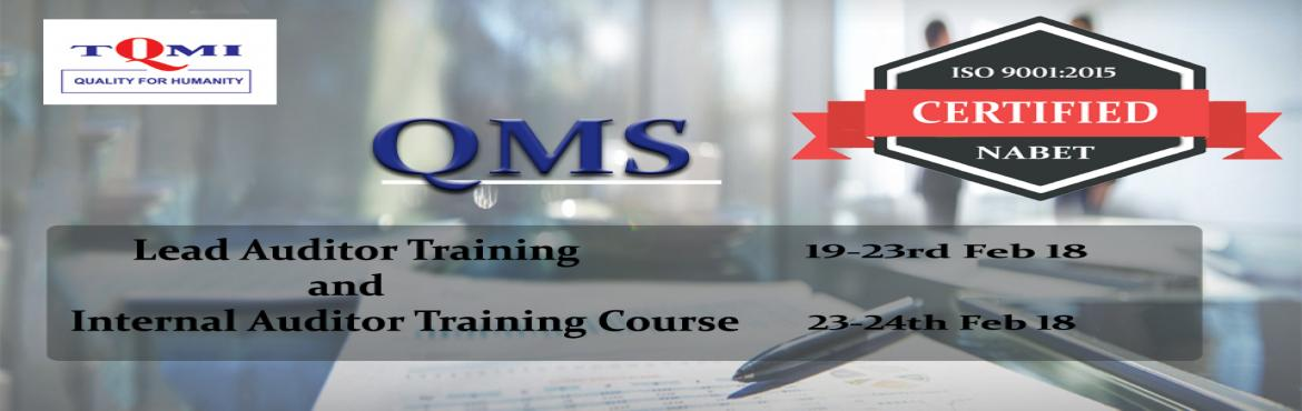 QMS LEAD AUDITOR TRAINING AND INTERNAL AUDITOR TRAINING COURSE at Delhi NCR