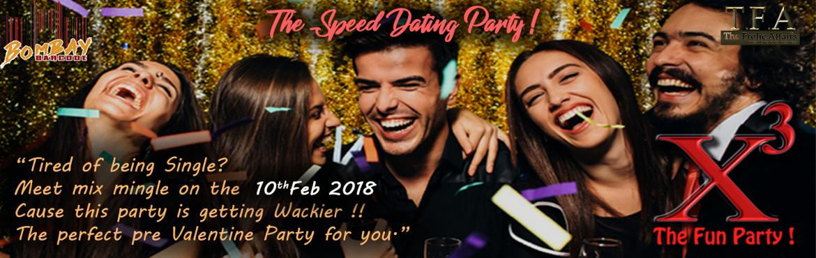 Book Online Tickets for X3 The Speed Dating Nightlife Party, Pune. Hi Anushka  Greetings of the Day ! The below  attached  file  is the  creative  for  our  event termed X3 ( x cube ) held on the 10th of February .The venues name is BombAY Barcode location is  C