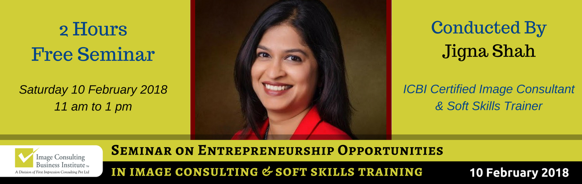 Entrepreneurship Opportunities in Image Consulting and Soft Skills Training (10-Feb, Hyderabad)