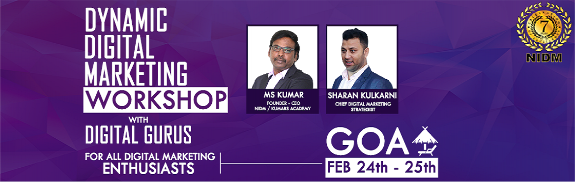 Book Online Tickets for Dynamic Digital Marketing Workshop in GO, Bardez. Dynamic Digital Marketing Workshop in GOA- 2018   Is digital marketing on your mind? Do you want to kick-start your career in digital marketing? Are you a start-up and want to reap the benefits of Digital Marketing? Do you know the