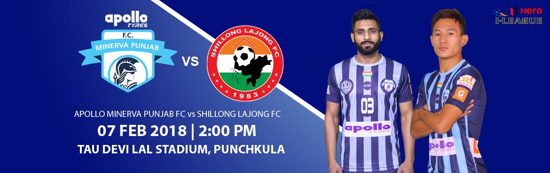 Hero I-League - Apollo Minerva Punjab FC vs Shillong Lajong FC