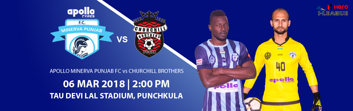 Hero I-League - Apollo Minerva Punjab FC vs Churchill Brothers