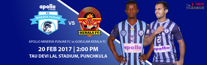 Hero I-League - Apollo Minerva Punjab FC vs Gokulam Kerala FC