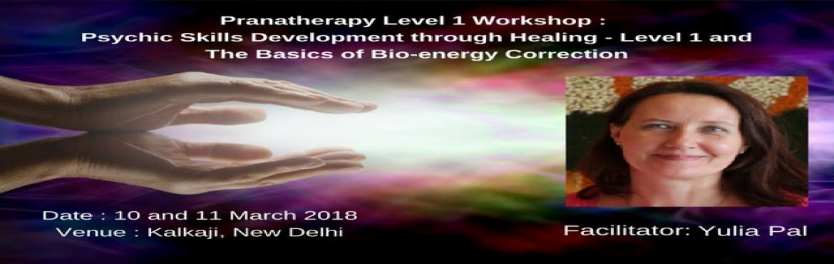 Book Online Tickets for Pranatherapy - Level 1 : Psychic Skills , New Delhi. Vital energy is all around us in abundance; it is free, and it is naturally healing. Energy healing is such a wonderful way to help maintain our health, to strengthen our immunity – both physical and psychological, to make us feel younger, happ