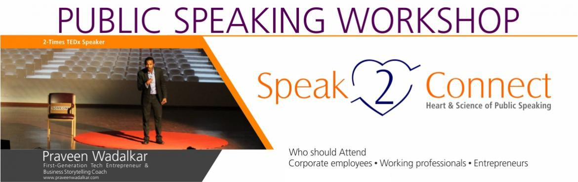 Book Online Tickets for Public Speaking workshop- Speak 2 connec, Mumbai. Good public speaking skills can help you advance your career and create opportunities. There is a strong correlation between leadership and public speaking skills.For whom: working professionals, entrepreneurs & corporate companies.Wh
