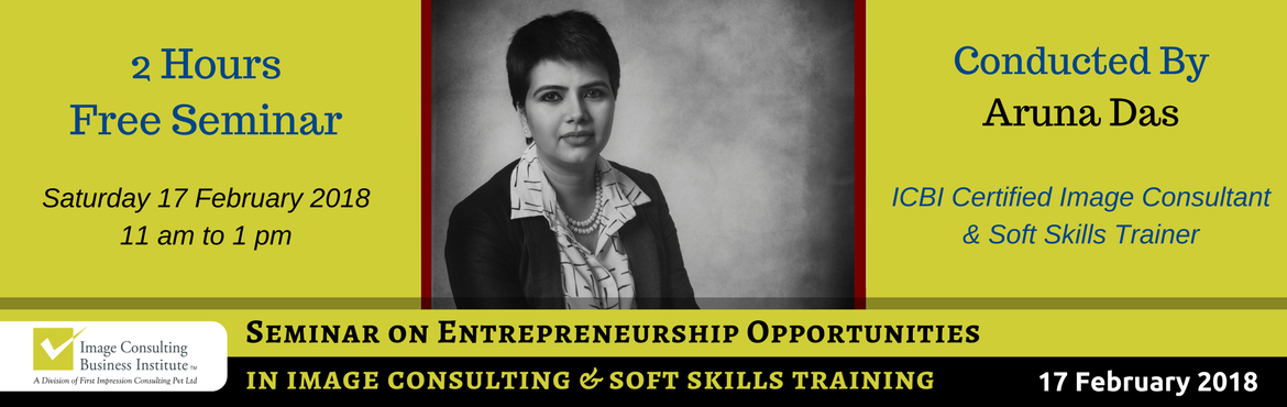 Entrepreneurship Opportunities in Image Consulting and Soft Skills Training (17-Feb, Chennai)