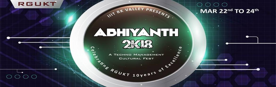 Book Online Tickets for Abhiyanth 2K18, Kadapa. We shall overcomeWe shall overcome someday....!!HURRAY!! Finally the time has come to cherish you all with our greetings to fest.We, the students of IIIT RKV, RGUKT are paving you a path to come, join and enlighten your scope. Our three days TE