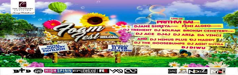 Book Online Tickets for FOAM FEST RELOAD , Bengaluru.  \