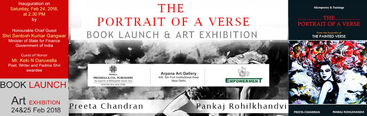 Book Online Tickets for Art Meets Poetry  in - The Portrait of a, New Delhi.  Art Meets Poetry (or Micropoetry!) in 'The Portrait of a Verse' Writer and poet Preeta Chandran has teamed up with artist Pankaj Rohilkhandvi to bring out a collection of micropoetry and sketches/paintings inspired by the beauty and
