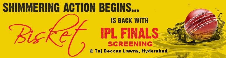 Book Online Tickets for IPL Finals @ Taj Deccan, Hyderabad. After a successful World Cup Final Screening last year Bisket Srikanth is back with another awesomeFinal Screening and this time it's the IPL!!