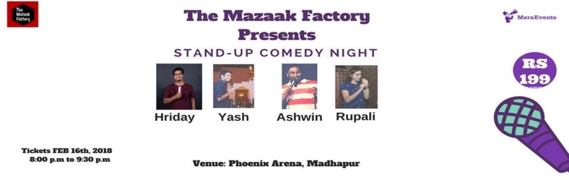 Book Online Tickets for Stand Up Comedy Nights, Hyderabad.   The Mazaak Factory presents, Stand-up Comedy nights with Hyderabad\'s finest comics. This show has features India\'s most widely read blogger and stand-up comic Hridhay Rajan, Followed by acts from supremely funny comics Rupali, Yash and Ashwi
