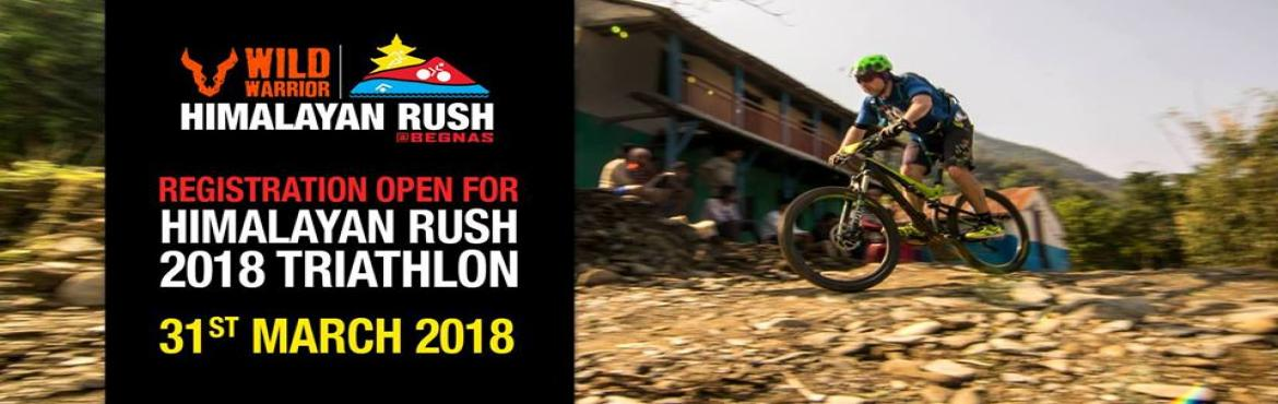Book Online Tickets for Wild Warrior-Himalayan Rush Triathlon 20, Pokhara.  Yet another edition of the badass annual crosstri in Pokhara, Nepal- tough, challenging and a whole lot of fun.Categories: Triathlon, duathlon, team relay and 5k run.