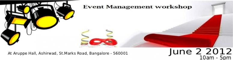 Book Online Tickets for EM101 - One-Day Event Management Worksho, Bengaluru. 