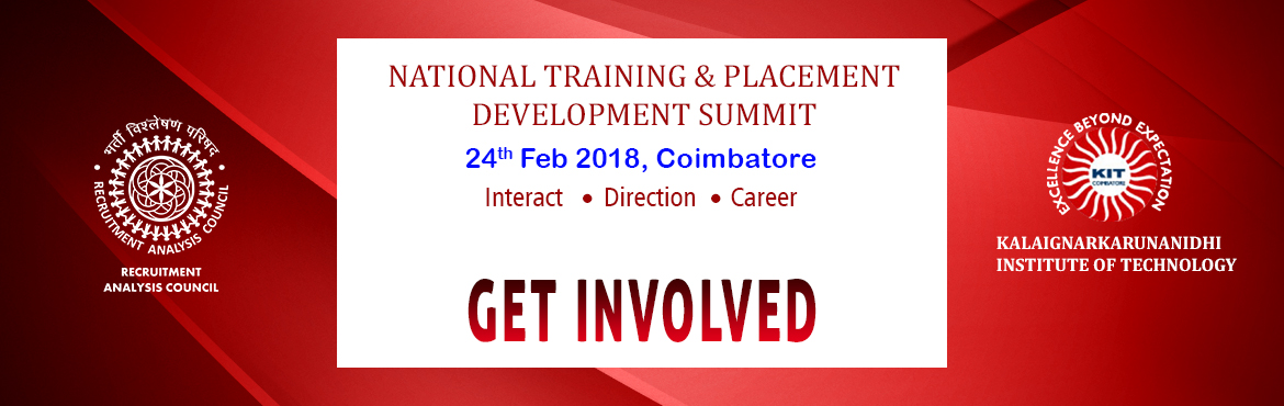 Book Online Tickets for National Training and Placement Developm, Coimbatore. The National Training & PlacementDevelopment Summit The National Training & PlacementDevelopment Summit is an Initiative by the Recruitment Analysis Council in association with Youth DevelopmentConsortium and Supported