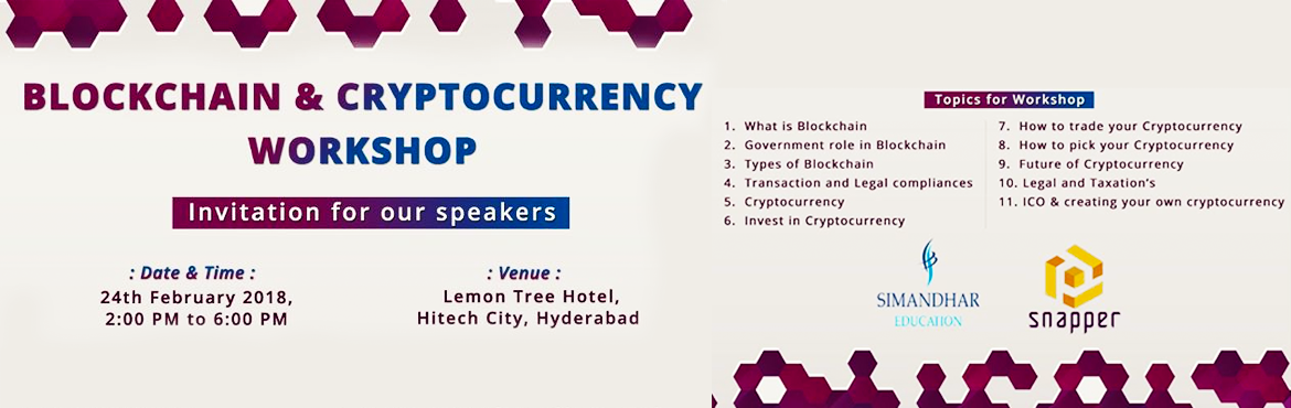 Book Online Tickets for Blockchain and  Cryptocurrency Mastercla, Hyderabad. The Workshop  is scheduled on 24 Feb 2018  at Lemon tree Hotel , Hitech City Hyderabad and is  for Students, Blockchain Enthusiast, Developers, Architects,  leaders in the said space. We are anticipating highly profiled participat