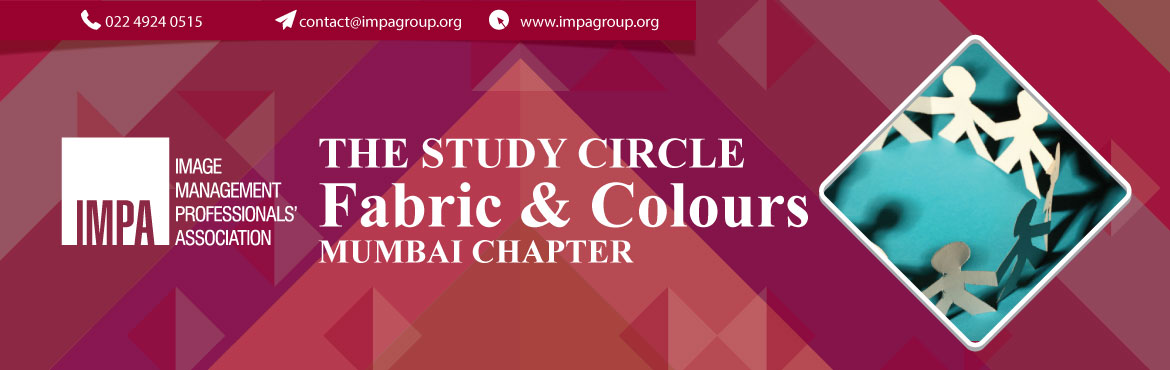 Book Online Tickets for Study Circle (Mumbai) - Fabric and Colou, Mumbai. About the expert We invite you to attend the first study circle organised by Mumbai & Thane Chapter   Topic: Fabric & Colour     Discussion Topics: Study Round - 1. Importance of fabric & texture in Styling2. Importance of