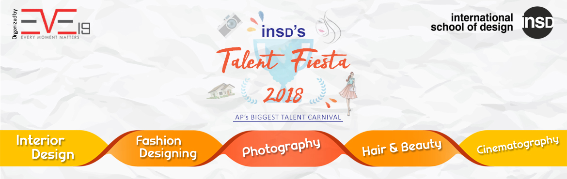 Book Online Tickets for Talent Fiesta 2018, Visakhapat. Talent Fiesta 2018 is a one day festival to identify and showcase talented artists,photographers, film makers and designers at one place.  Contests are open for the following categories : 1. INTERIOR DESIGN  COMPETITION CODE: ID1 Desig