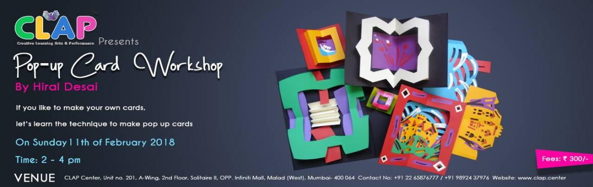 Book Online Tickets for Pop-up Card Workshop at Malad, Mumbai. If you like to make cards, Learn the technique to make pop-up cards
