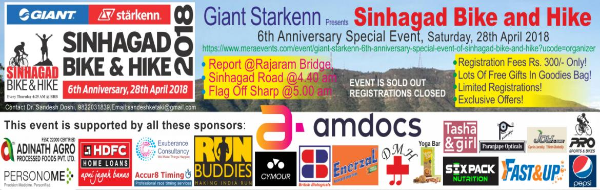 Book Online Tickets for Giant Starkenn 6th Anniversary Special E, Pune.  THE BASIC EVNET REGISTRATION FEE IS NOT AVAILABLE. THE EVENT IS SOLD OUT!  SORRY WE CAN NOT ACCOMMODATE YOU THIS YEAR! PLEASE DO NOT BOOK RENTAL CYCLE THINKING THAT IT IS INCLUSIVE OF EVENT REGISTRATION FEES! HOWEVER YOU CAN BOOK THE JERSEY OR