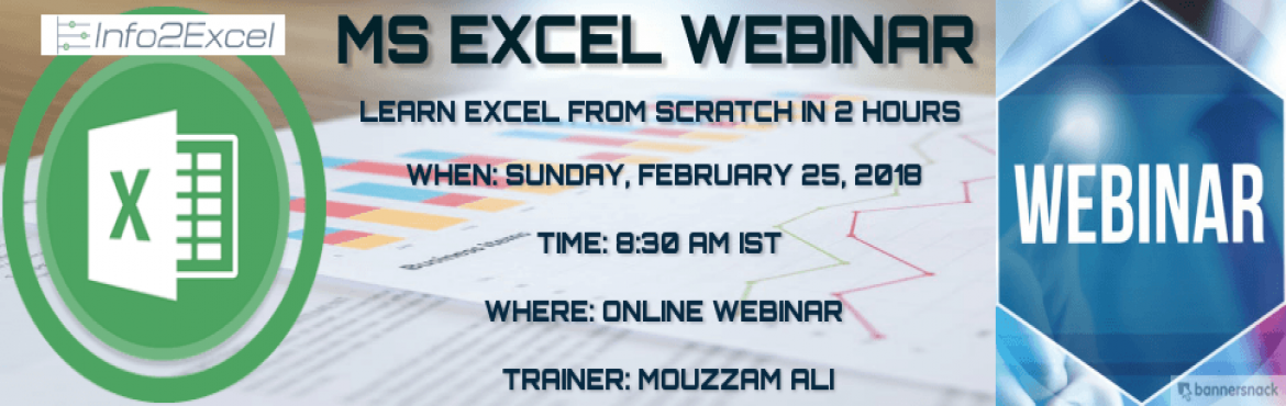 Book Online Tickets for Microsoft Excel (Beginner to Intermediat, Hyderabad. Info2Excelinvites you toWebinar/Training on MS Excel. When: Sunday, February 25, 2018 Time: 8:30 AM IST Where: Online Webinar Trainer: Mouzzam Ali  Agenda :  Introduction to Excel , Ribbon Functions ( Text,Number and Date Funcitons)