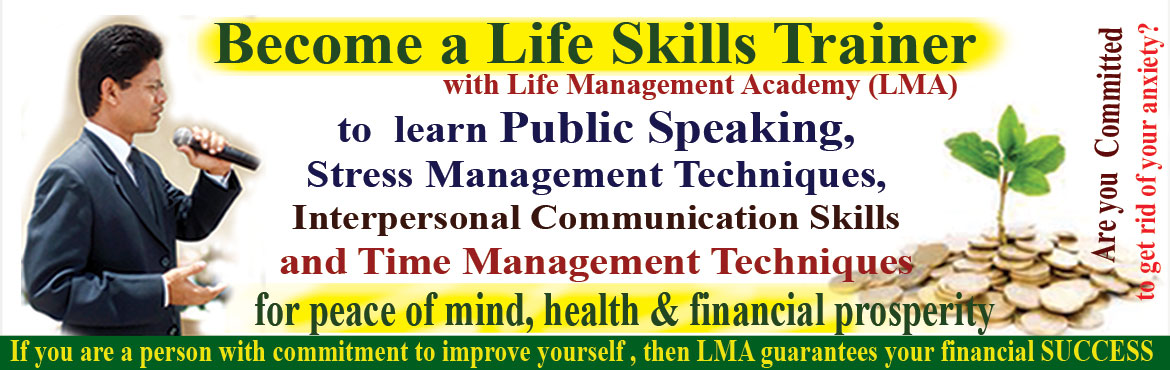 Book Online Tickets for Train the Trainer Program: Be a Life Ski, Hyderabad. Here\'s your opportunity to start a part-time/ full-time highly respected and highly rewarding career with Life Management AcademyIf you are passionate about not only improving the quality of your life, but helping others do the same, then this might
