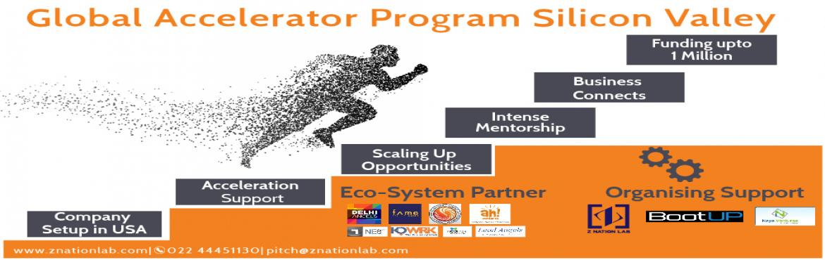 Book Online Tickets for Global Acceleration Program By Z Nation , San Jose. Appy Now:https://goo.gl/it5fKqZ Nation Lab announces first of its kind Indo-US Global Accelerator Program to be conducted in SiliconValley in the month of March in Association with Bootup Ventures and NayaVenturesIt Is launched to create