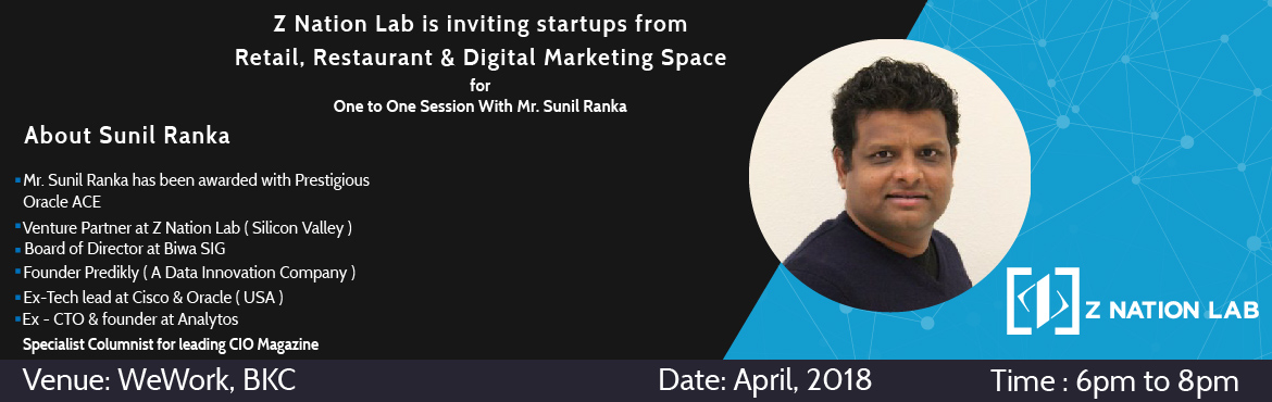 Book Online Tickets for Inviting Startups from Retail, Restauran, Mumbai. On April 2018, Z Nation Lab is organizing the next Corporate Innovation program for all start-ups in Retail, Restaurant & Digital Marketing SpaceAs a part of this program, we work closely with corporate innovation teams to bring new technology, p