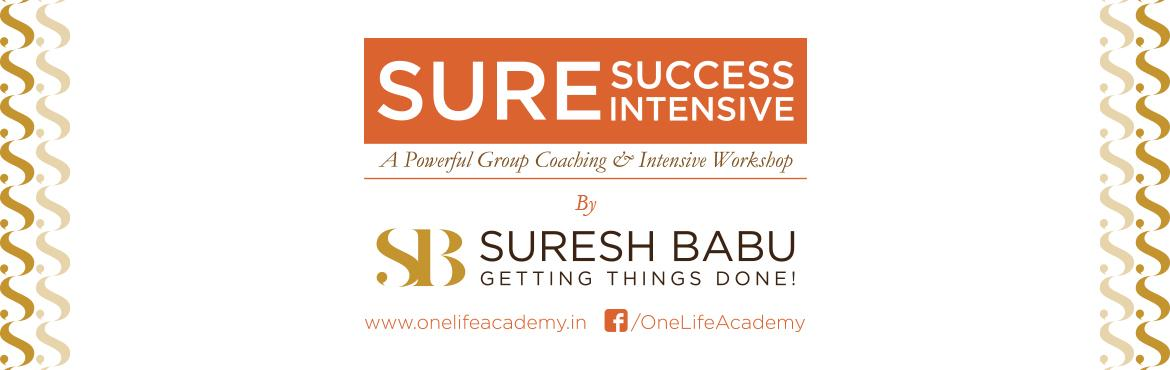 Book Online Tickets for Sure Success Intensive Its A 2 Day Power, Bengaluru. Sure Success Intensive (A 2 Day Power Packed Group Coaching Program at Bangalore, India) Confederation of Indian Micro, Small and Medium Enterprises , in Association with One Life Academy is organising a Group Coaching Event , \