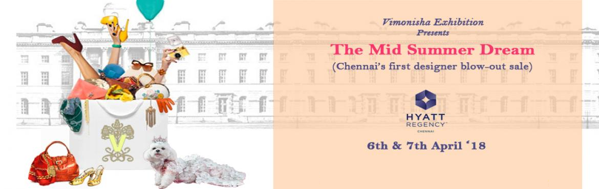 Book Online Tickets for The Mid Summer Dream by Vimonisha Events, Chennai.  Vimonisha Presents\