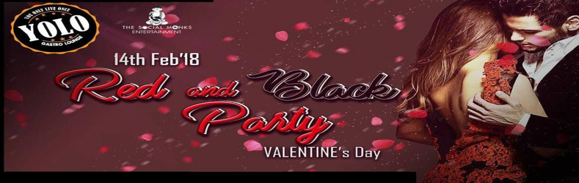 Book Online Tickets for Valentine Day Red and Black Theme Party , Pune.  The Cupid has been evoked! The world is starting to become cuter, make that special someone's heart beat just for you - More than gifts it's giving someone your time that matters.  Yolo is the place to be this Valentine\'s Day with