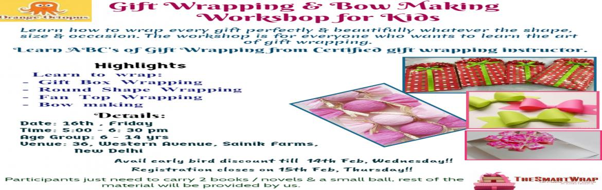 Book Online Tickets for Gift Wrapping - Bow Making Workshop For , New Delhi.   Learn how to wrap every gift perfectly & beautifully whatever the shape,size, Occasion. The workshop is for everyone who loves the art of gift wrapping.