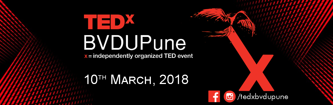 Book Online Tickets for TEDxBVDUPune, Pune.  Bharati Vidyapeeth Deemed University, Pune is organizing its first TEDx under the name TEDxBVDUPune, an independently organized TED event happening on 10th March, 2018. Our goal is to bring together bright minds to give talks that are idea focu
