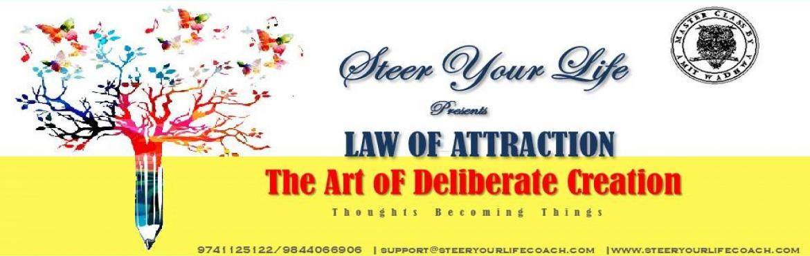 Law of Attraction - Art of Deliberate Creation ( How Thoughts Become Things)