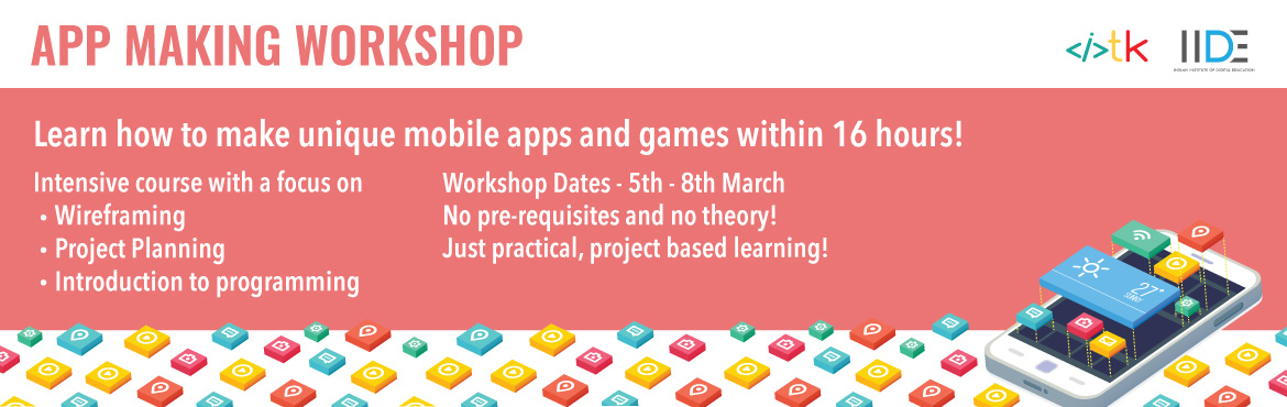 Book Online Tickets for App Development Workshop- Learn to devel, Mumbai. Have you ever wanted to make your own app? Maybe had some really cool ideas but didn\'t know where to start from or how to go about it.   What if I told you that you don\'t need to be able to \