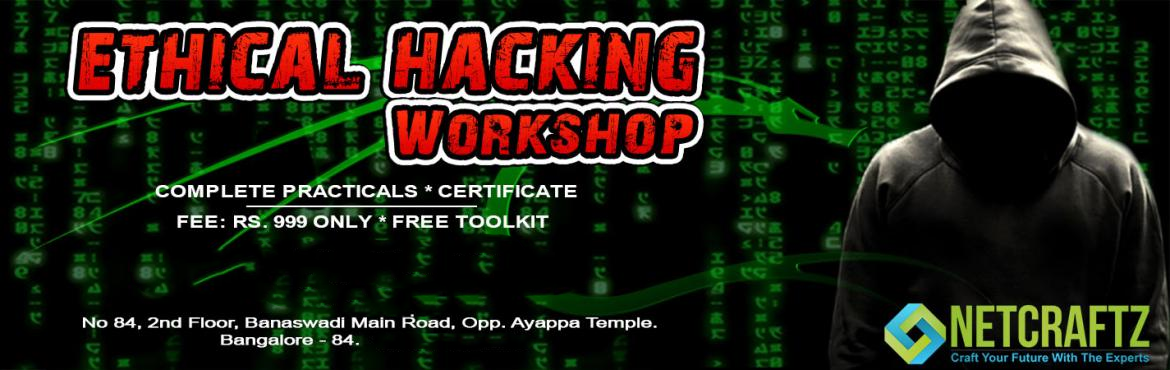 Book Online Tickets for Ethical Hacking, Bengaluru.   Overview of the WorkshopOne day Workshop on Ethical Hacking and Cyber Security. It will completely be practical lab sessions. Offensive and Defensive attacks will be taught.Company\'s ProfileNETCRAFTZ is an EC-Council accredited Training