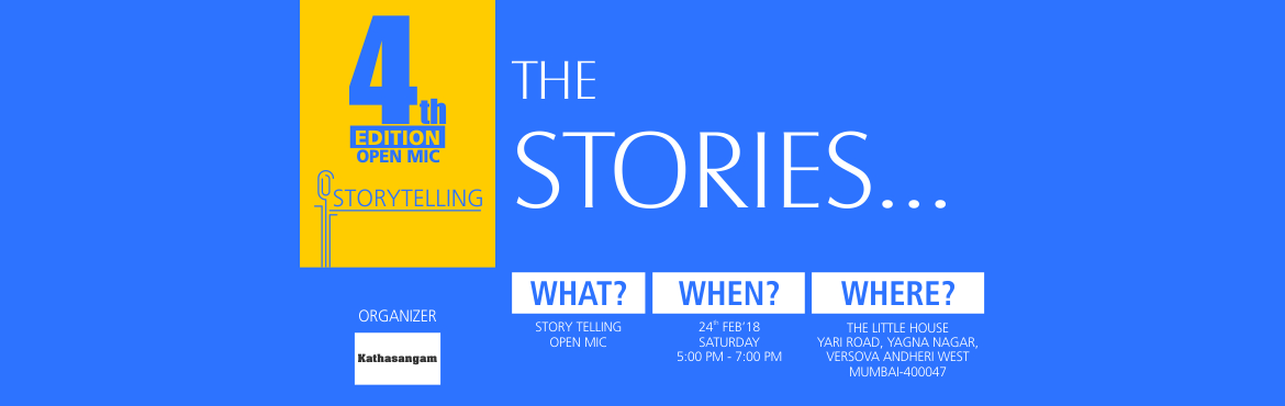 Book Online Tickets for Storytelling-Open Mic, Mumbai.  Come join us for a storytelling show Kathasangam .There will be 8 real-life stories of 7-8 minutes each. Just come, sit back, and enjoy the stories! or get inspired because stories can change the way we think...