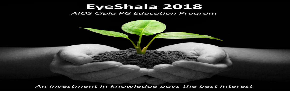 Book Online Tickets for EyeShala 2018 - AIOS Cipla PG Education , Coimbatore. Annual Postgraduate Education Progran by All India Ophthalmological Society Organizers  Dr Lalit Verma Chairman,Scientific Committee  Dr Santosh G Honavar, Dr Rashmin Gandhi Program Directors   Program SESSION 108:30 – 1