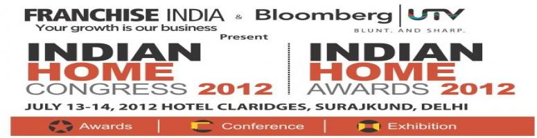 Book Online Tickets for INDIAN HOME CONGRESS 2012, Faridabad. INDIAN HOME CONGRESS 2012 is an initiative of Franchise India with an unified idea to provide 360 degree solution in the home consumption space deliberating on business insights, Opportunities, pertinent pain points, trends and developments taking pl