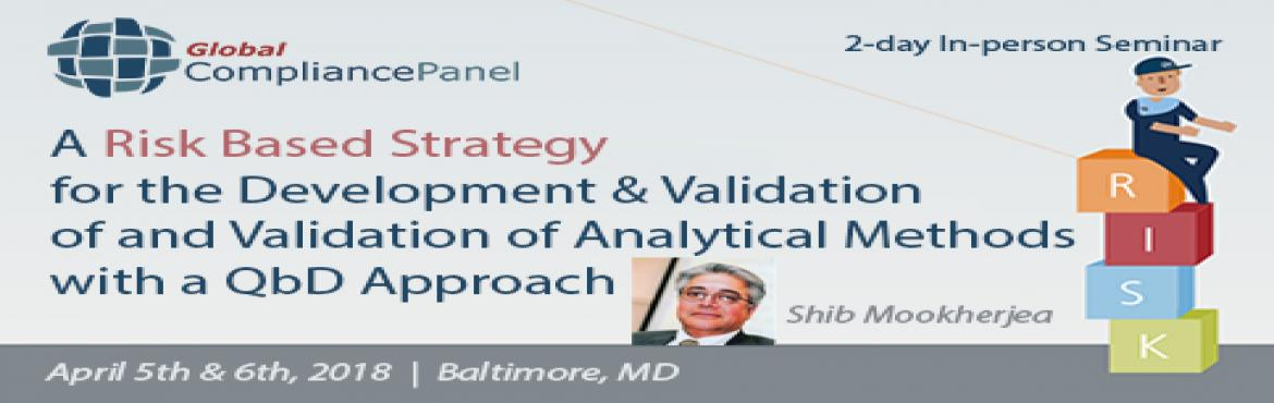 A Risk Based Strategy for the Development And Validation of and Validation of Analytical Methods with a QbD Approach